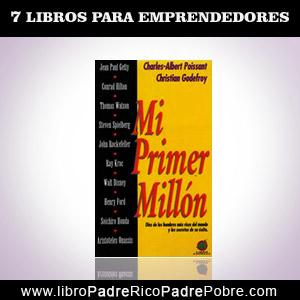 Libro Mi primer millón de Charles Albert Poissant y Christian Godefroy