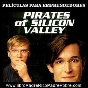 Peliculas de emprendedores: Piratas de Sillicon Valley.