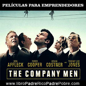 Peliculas de emprendedores: The company men.