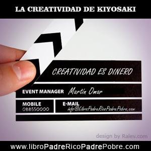 La creatividad de Kiyosaki, aplicada a los negocios.
