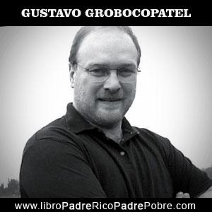 Gustavo Grobocopatel y la filosofía de Kiyosaki.