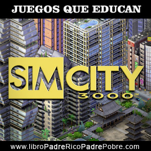 Juegos que educan financieramente: Simcity.
