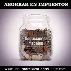 Cómo ahorrar dinero en impuestos, legalmente, por medio de deducciones fiscales.