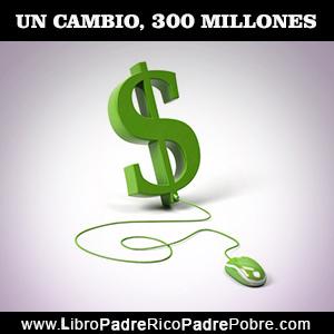Un solo cambio, representó 300.000.000 millones de dólares