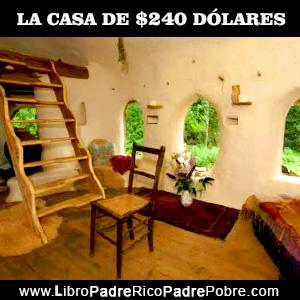 La casa de 240 dólares, bienes raíces y dinero